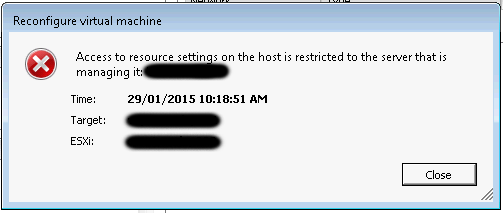 Access to resource settings on the host is restricted to the server that is managing it